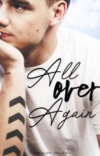 All Over Again || l.p by bluejmisty