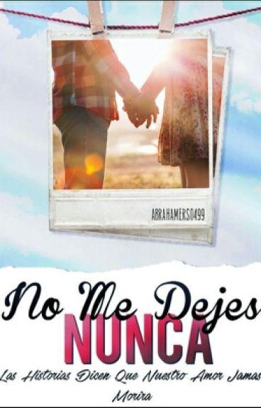 No Me Dejes Nunca (Abraham Mateo Y Tú)