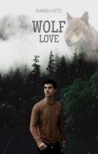 Wolf Love (Fanfic, Jacob Black) by KarenLeto