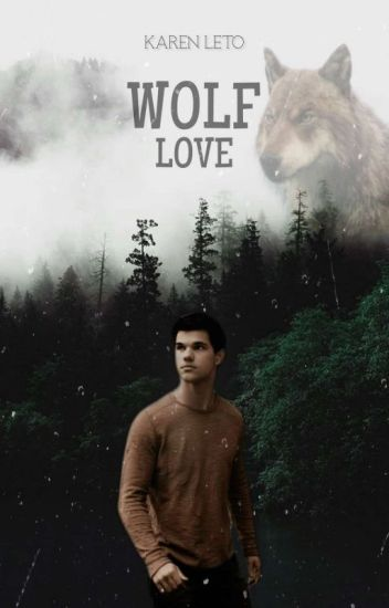 Wolf Love (Fanfic, Jacob Black)