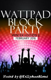 Wattpad Block Party - Winter Edition II by KellyAnneBlount
