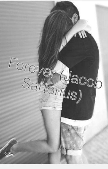 """""""Forever"""" (a Jacob Sartorius fanfiction)"""