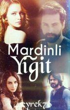 MARDİNLİ YİĞİT by ceyrek76