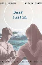 Dear Justin ~ Jariana by Jarianaxx12