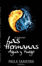 Elementary: Las Hermanas Agua y Fuego [E#1] by PaulitaSaa