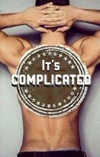 It's complicated | #Wattys2016 by Xyraphim