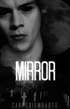 Mirror » h.s by CarpeDiemBabyx