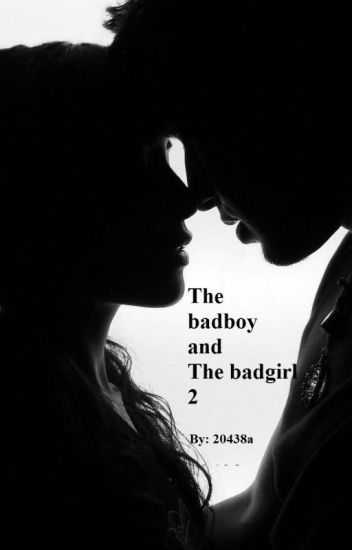 The badboy and the badgirl 2