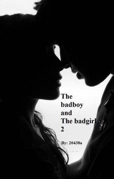The badboy and the badgirl 2