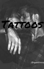 Tattoos (Book One: COMPLETED) by storywriter1098