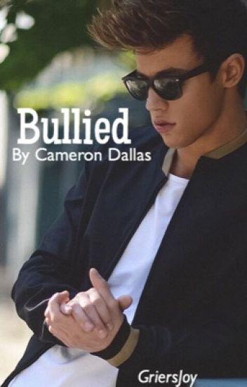 Bullied by Cameron Dallas