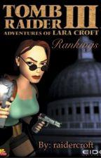 Tomb Raider III ʟᴇᴠᴇʟ ʙʏ ʟᴇᴠᴇʟ by raidercroft