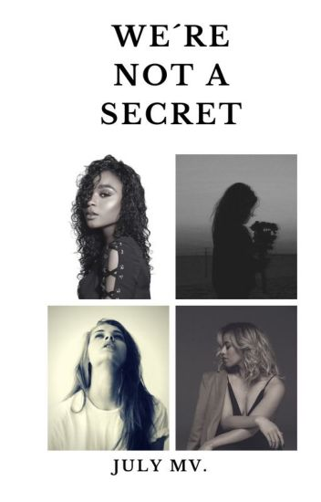 We're Not A Secret. (Fifth Harmony y tu)