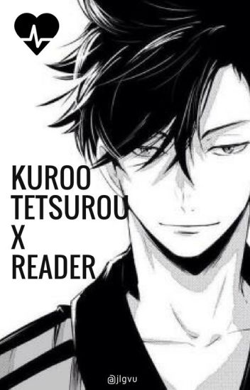 [DISCONTINUED] Kuroo Tetsurou x Reader Drabbles