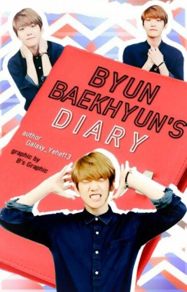 Byun Baekhyun's Diary [COMPLETED]