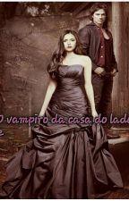 O Vampiro a casa ao lado 2 by AnaJuliaRibeiro4