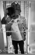 Angel|Cameron Dallas✔ by Scarlett_JMS