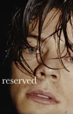 reserved [h.s] by singleharry