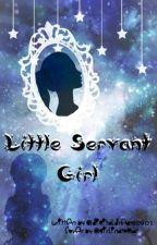 Little Servant Girl (Nevalis) by digitaldreams0801