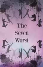 The Seven Worst by simarialigaya