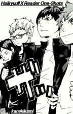Haikyuu!! X Reader || One-Shots by kanekikami