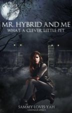 Mr. Hybrid And Me {K. Mikaelson} EDITING  by wishing-clouds-97