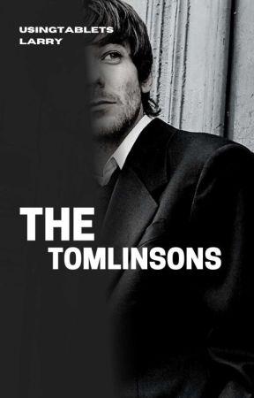 The Tomlinson's | l.s. AU by Usingtabletslarry