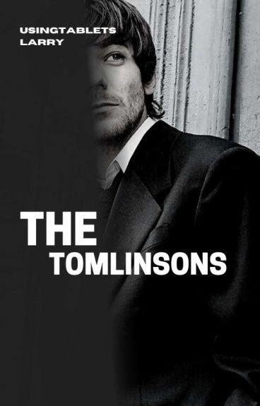 The Tomlinson's | l.s. AU (#Wattys2016)