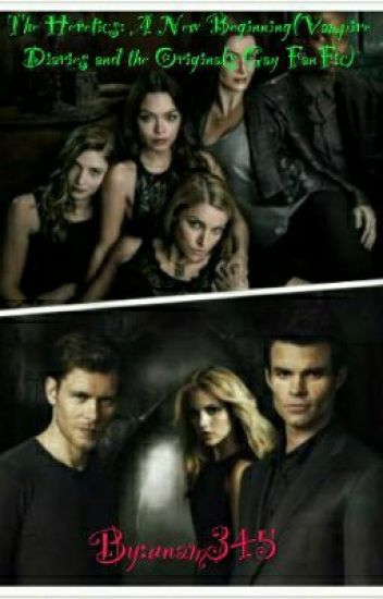 The Heretics: A New Beginning(gay vampire diaries and