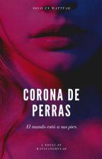 CORONA DE PERRAS [C.D.P] by MavisAndMinah