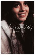 Unfortunately ⇆ Camila/You by cloudycamila