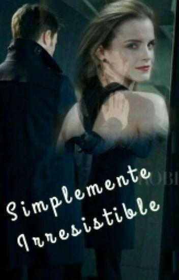 """Simplemente Irresistible """"Harry y Hermione"""""""