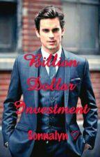Billion Dollar Investment by EmpressAnne18