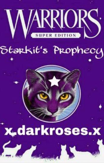 Starkit's Prophecy