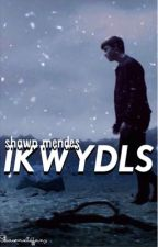 I know what you did last summer. s.m  ( Shawn Mendes ) by Shawnxtiffany