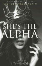 She's The Alpha by wonderstruckagain