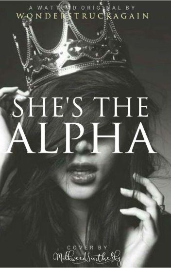 She's The Alpha
