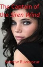 The Captain of the Siren Wind by Sorrow_Ravenscar