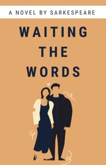 Waiting The Words