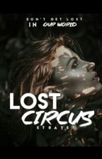 Lost Circus by lessthanjess