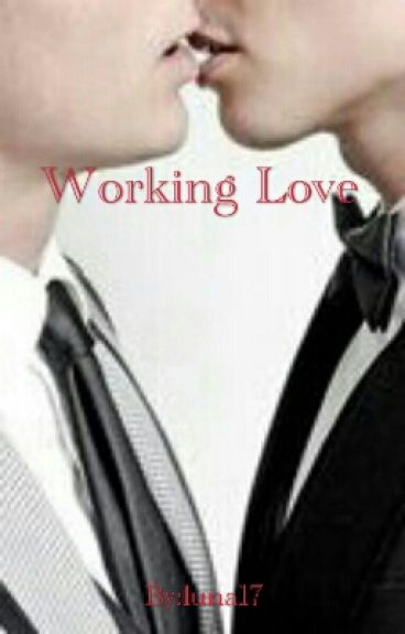 Working Love by luna17