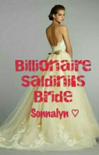 Billionaire Saldini's Bride by sonnalyn