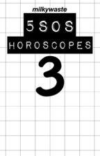 5SOS Horoscopes 3 by milkywaste