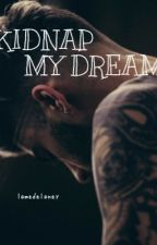 KIDNAP MY DREAM // ziall by lamedelaney