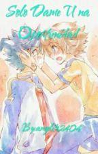 Solo Dame Una Oportunidad (yaoi-gay) by AngyELF001