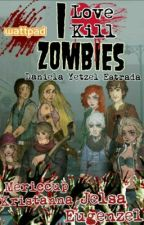 Yo Amo Matar Zombies by PuddinGrimes