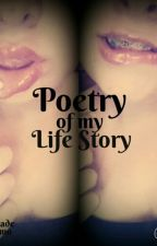 Poetry Of My Life Story by Bemo-Emo