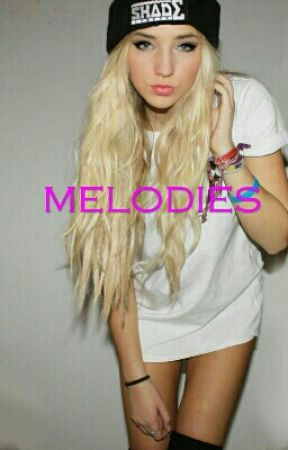 Melodies (Madison Beer Story) by MadisonBlove1