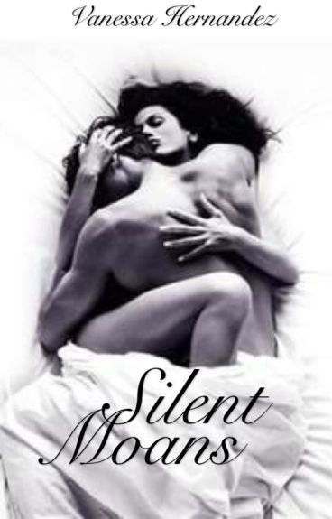 Silent Moans