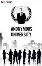 Anonymous University by Fearious
